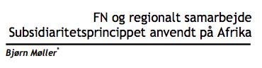 FN og regionalt samarbejde - Subsidiaritetsprincippet anvendt på Afrika