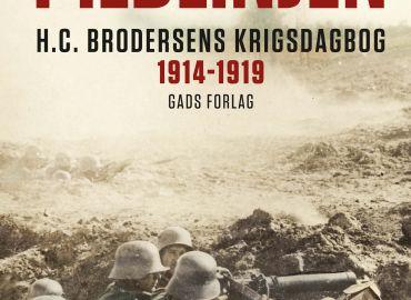 I Ildlinjen - H.C. Brodersens krigsdagbog 1914-1919
