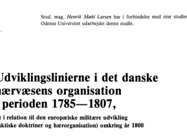 Udviklingslinierne i det danske hærvæsens organisation i perioden 1785—1807