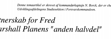"Partnerskab for Fred - Marshall Planens ""anden halvdel"""