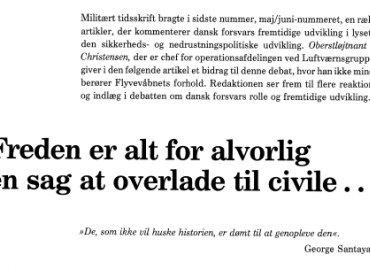 Freden er alt for alvorlig en sag at overlade til civile...