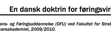 En dansk doktrin for føringsvirksomhed