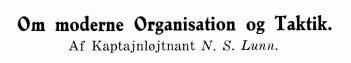 Om moderne Organisation og Taktik