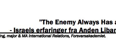 """""""The Enemy Always Has a Vote"""" - Israels erfaringer fra anden Libanonkrig"""
