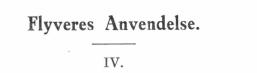 Flyveres Anvendelse - IV.