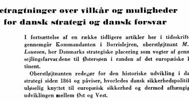Betragtninger over vilkår og muligheder for dansk strategi og dansk forsvar