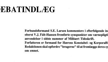 DEBATINDLÆG - BEHOVET FOR VÆRNEPLIGTIGE
