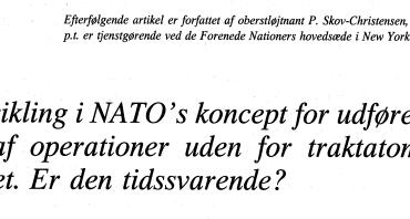 Udvikling i NATO's koncept for udførelse af operationer uden for traktatområdet. Er den tidssvarende?