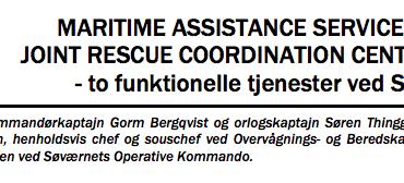 MARITIME ASSISTANCE SERVICE og JOINT RESCUE COORDINATION CENTER  - to funktionelle tjenester ved SOK