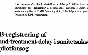 EDB-registrering af wound-treatment-delay i sanitetsaksen - Et pilotforsøg