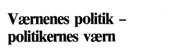 Værnenes politik - politikernes værn