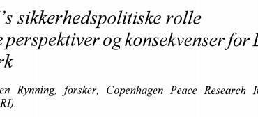 EU's sikkerhedspolitiske rolle Nye perspektiver og konsekvenserfor Danmark