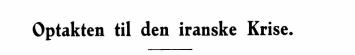 Optakten til den iranske Krise