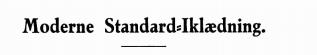Moderne Standard-iklædning