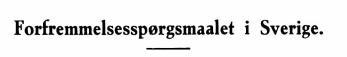 Forfremmelsesspørgsmaalet i Sverige