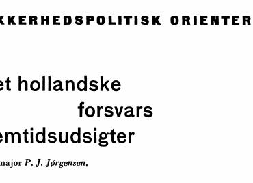 Det hollandske forsvars fremtidsudsigter