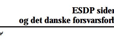 ESDP siden Nice og det danske forsvarsforbehold