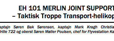 EH 101 MERLIN JOINT SUPPORTER – Taktisk Troppe Transport-helikopter