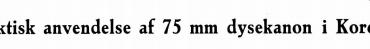 Taktisk anvendelse af 75 min dysekanon i Korea