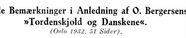 Nogle Bemærkninger i Anledning af O. Bergersens »Tordenskjold og Danskene«.