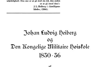 J. L. Heiberg og Den Kongelige Militaire Højskole 1830-36
