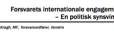 Forsvarets internationale engagement – En politisk synsvinkel