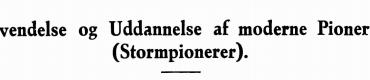 Anvendelse og Uddannelse af moderne Pionerer (Stormpionerer)