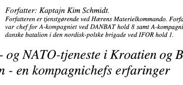 FN- og NATO-tjeneste i Kroatien og Bosnien - en kompagnichefs erfaringer