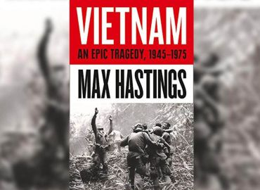 Vietnam - An Epic History of a Tragic War