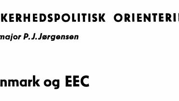 SIKKERHEDSPOLITISK ORIENTERING