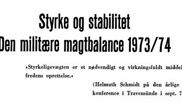 Styrke og stabilitet - Den militære magtbalance 1973/74