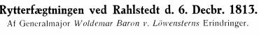 Rytterfægtningen ved Rahlstedt d. 6. Decbr. 1813