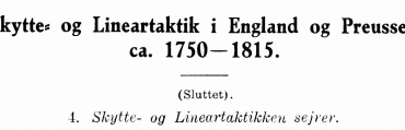 Skytte- og Lineartaktik i England og Preussen ca. 1750-1815 - 4 (sluttet)