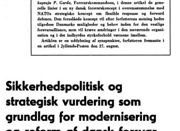 Sikkerhedspolitisk og strategisk vurdering som grundlag for modernisering og reform af dansk forsvar