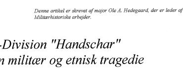 """SS-Division """"Handschar"""" - en militær og etnisk tragedie"""