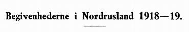 Begivenhederne i Nordrusland 1918—19