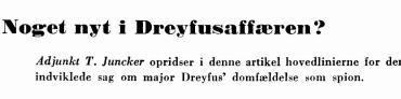 Noget nyt i Dreyfusaffæren?