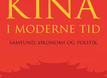 Kina i moderne tid – Samfund, økonomi og politik