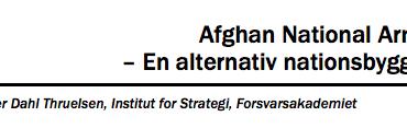 Afghan National Army – En alternativ nationsbygger