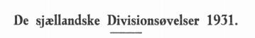 De sjællandske Divisionsøvelser 1931