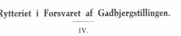 Rytteriet i Forsvaret af Gadbjergstillingen - IV.