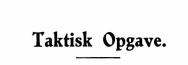 Taktisk Opgave 1940 - 6