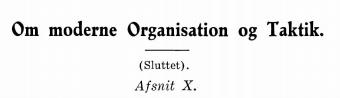 Om moderne Organisation og Taktik (sluttet)