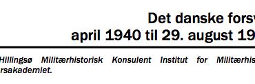 Det danske forsvar april 1940 til 29. august 1943
