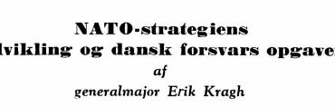 Nato-strategien og dansk forsvars opgaver
