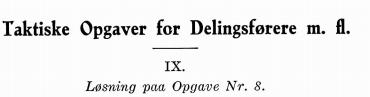 Taktiske Opgaver for Delingsførere m. fl. IX
