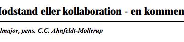 Modstand eller kollaboration - en kommentar