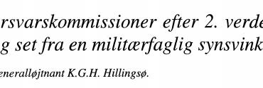 Forsvarskommissioner efter 2. verdenskrig set fra en militærfaglig synsvinkel