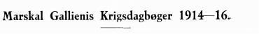 Marskal Gallienis Krigsdagbøger 1914-16