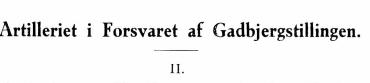 Artilleriet i Forsvaret af Gadbjergstillingen II